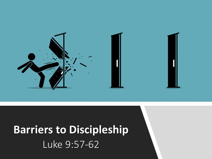 Barriers to Discipleship